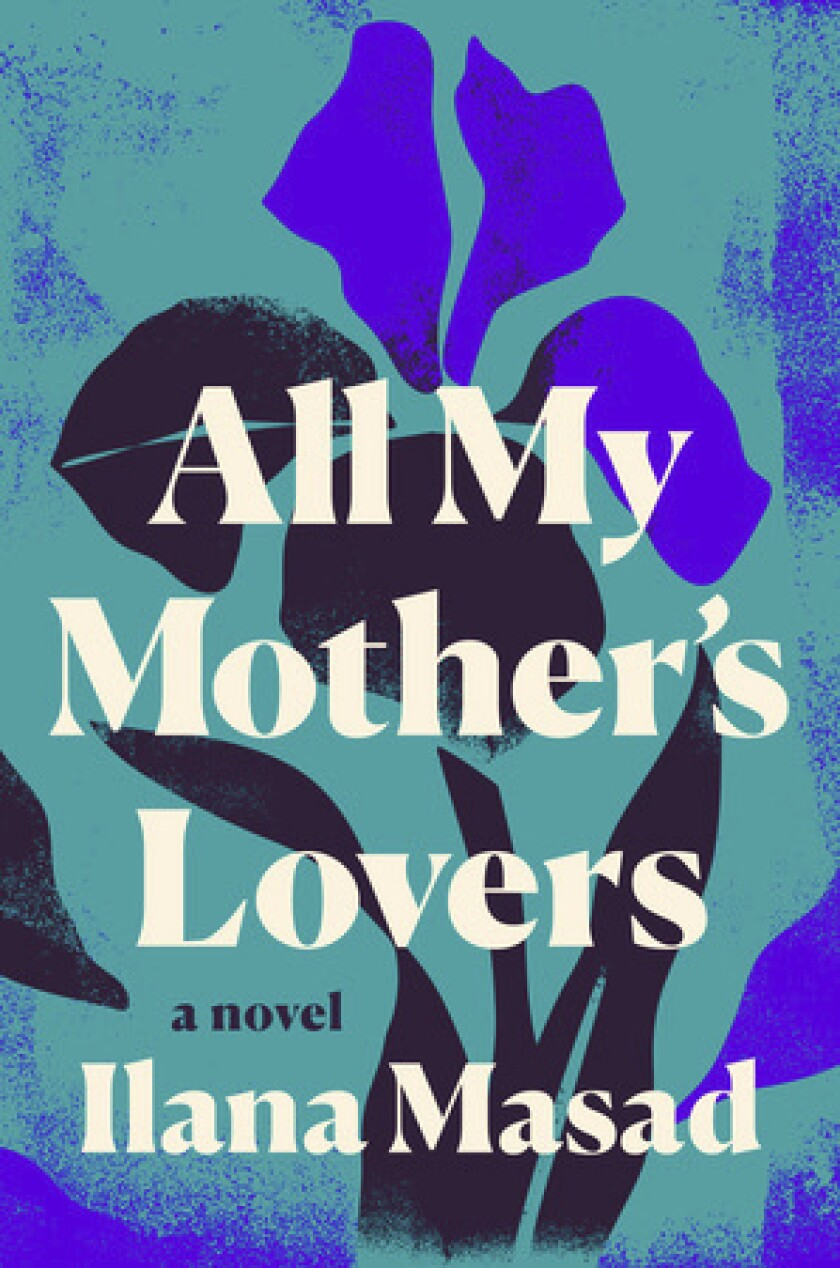 Book Review - All My Mother's Lovers
