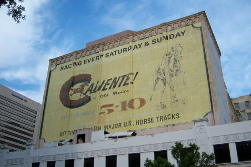 The Caliente sign has covered the north wall of the California Theater Building since the 1960s.