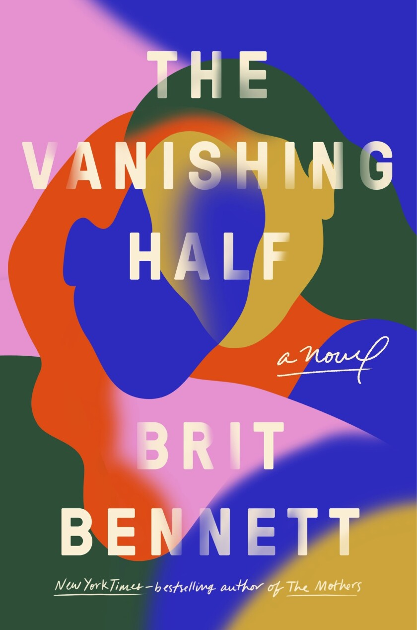 "This cover image released by Riverhead Books shows ""The Vanishing Half,"" a novel by Brit Bennett. (Riverhead Books via AP)"