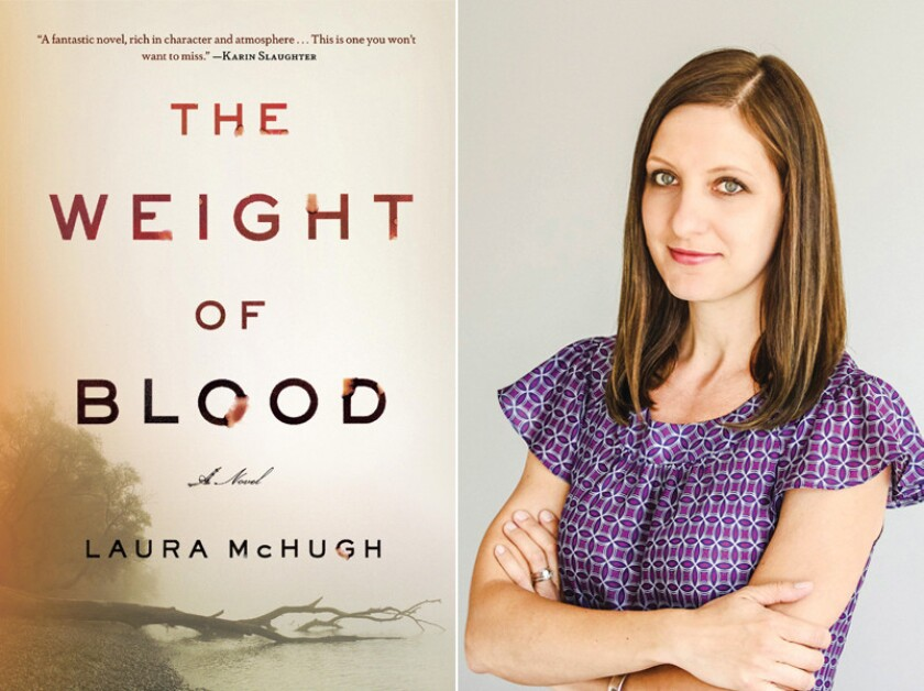 """The cover of """"The Weight of Blood"""" and author Laura McHugh."""