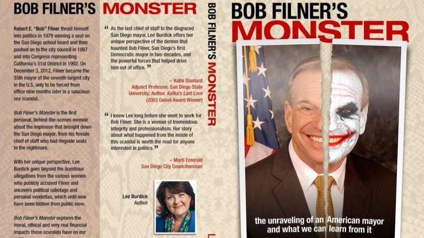 """Bob Filner's Monster"" by Lee Burdick, Mayor Bob Filner's former legal affairs advisor and chief"