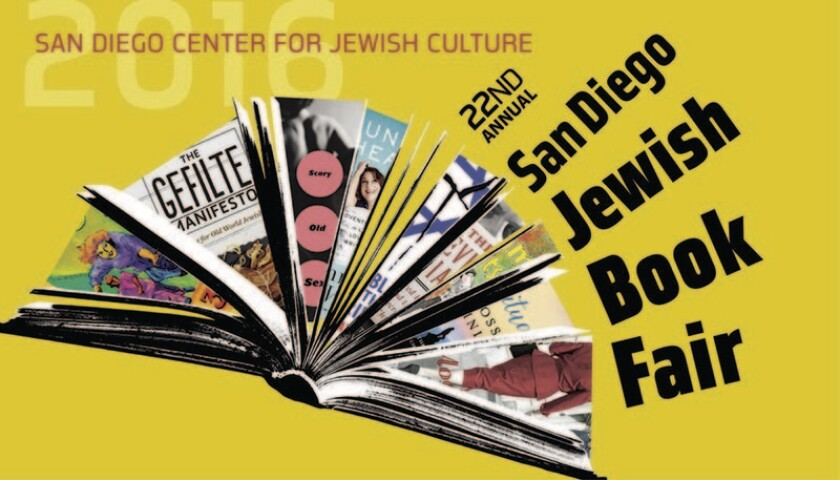 The 22nd annual San Diego Jewish Book Fair opens Saturday and continues through Nov. 6.