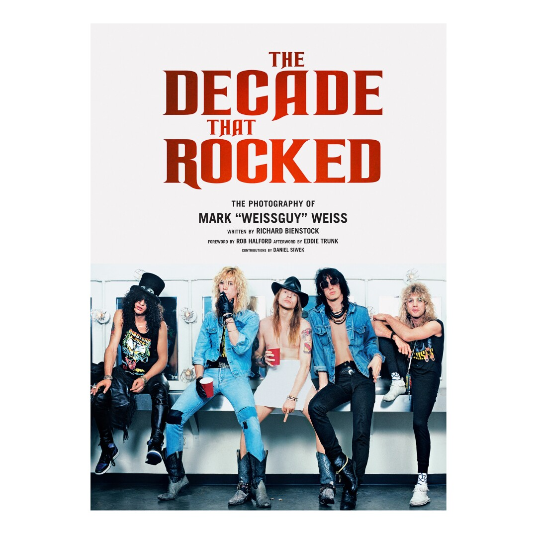 """""""The Decade That Rocked: The Photography of Mark 'Weissguy' Weiss""""Mark Weiss of heavy metal and hard rock in the 1980s"""