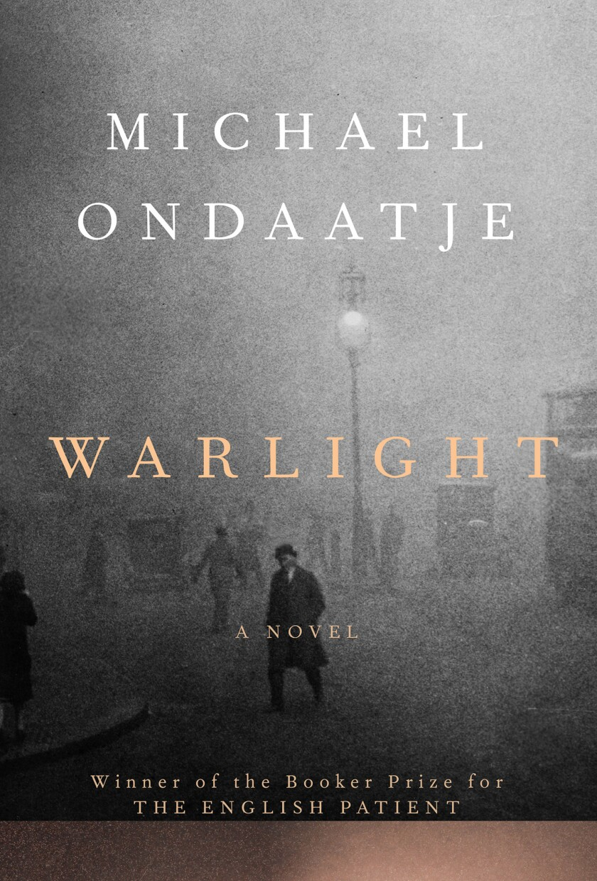 Book jacket for Michael Ondaatje's new novel, 'Warlight.' CREDIT: Knopf