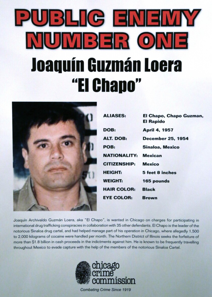 A poster displayed at a Chicago Crime Commission news conference in Chicago, where Joaquin 'El Chapo' Guzman, a drug kingpin in Mexico, was named as Chicago's Public Enemy No. 1.