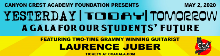 Canyon Crest Academy Foundation's 2020 gala, Yesterday/Today/Tomorrow, a gala for the students' future, will be held on May 2.