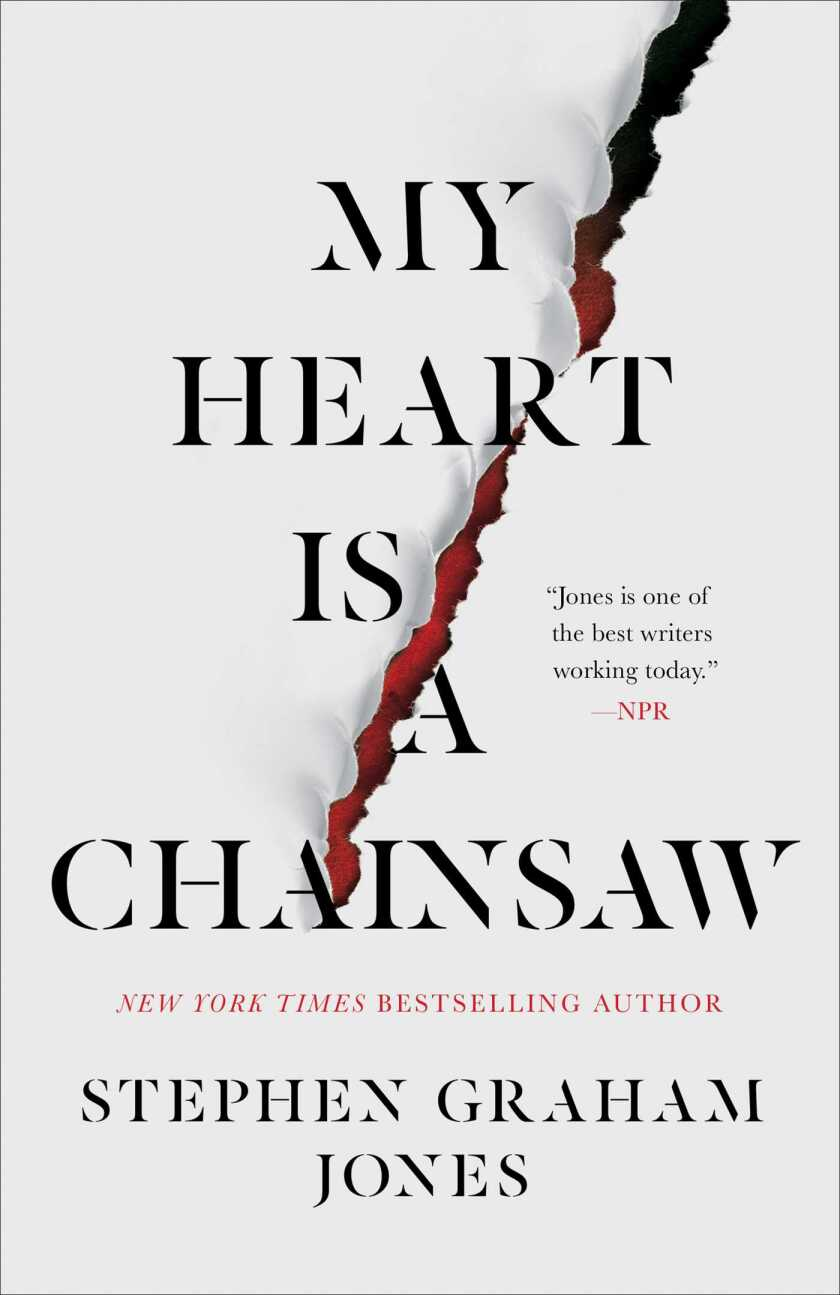 """""""My Heart is a Chainsaw,"""" by Stephen Graham Jones"""