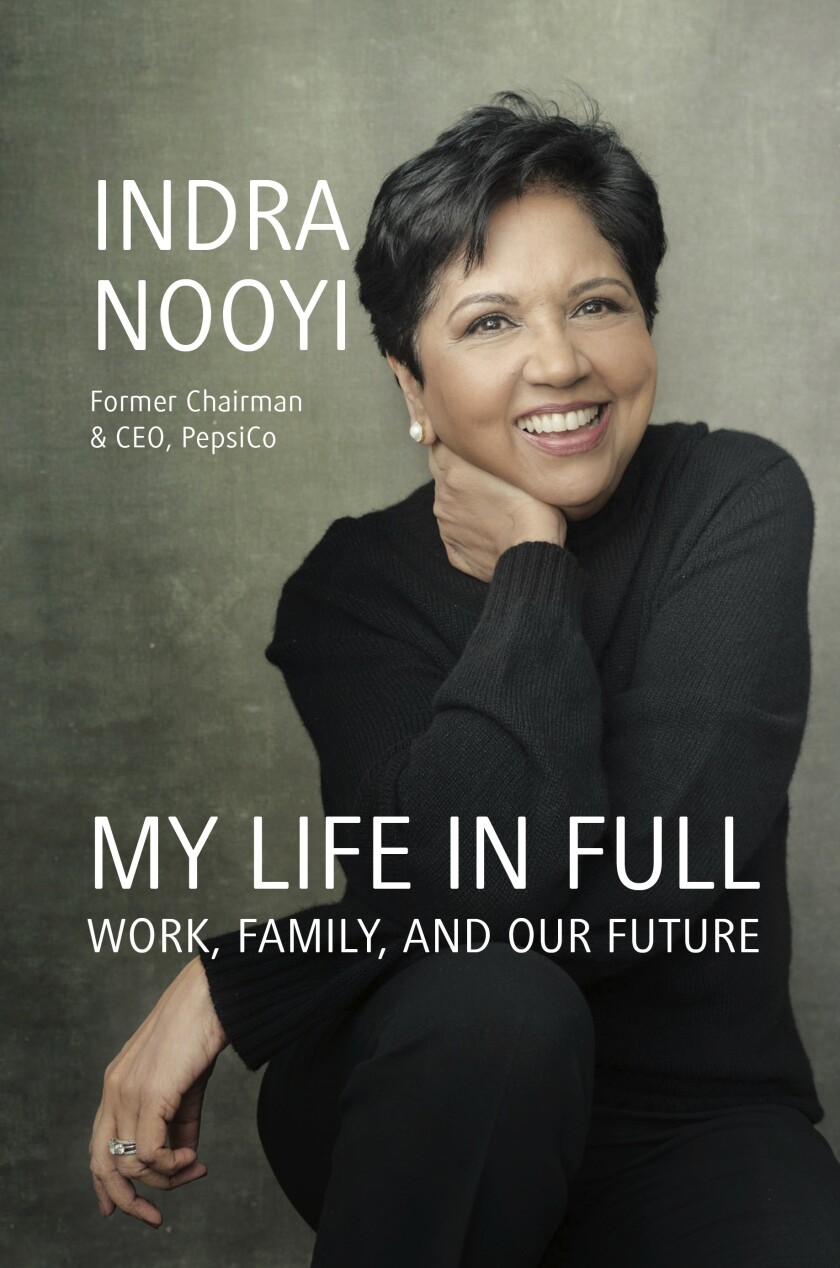 """This cover image released by Portfolio Books shows """"My Life in Full: Work, Family and Our Future,"""" a memoir by Indra Nooyi, scheduled for release on Sept. 28. (Annie Leibovitz/Porfolio Books via AP)"""
