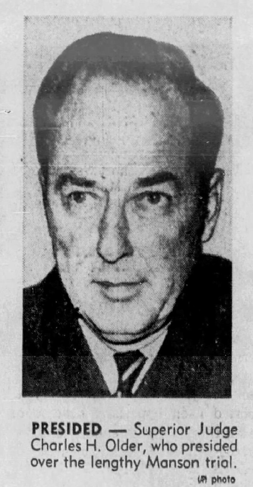 Superior Judge Charles H. Older, who presided over the lengthy Manson trial