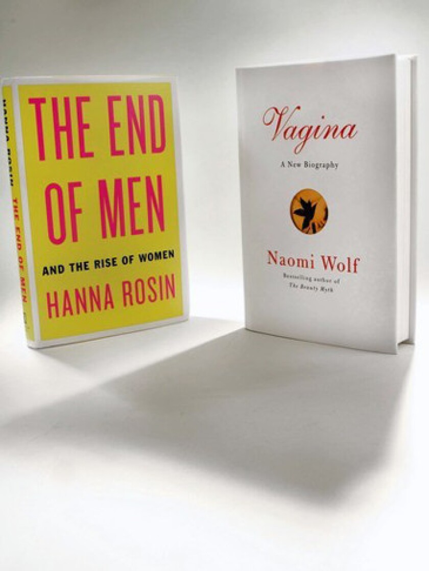 """""""The End of Men"""" by Hanna Rosin and """"Vagina"""" by Naomi Wolf."""