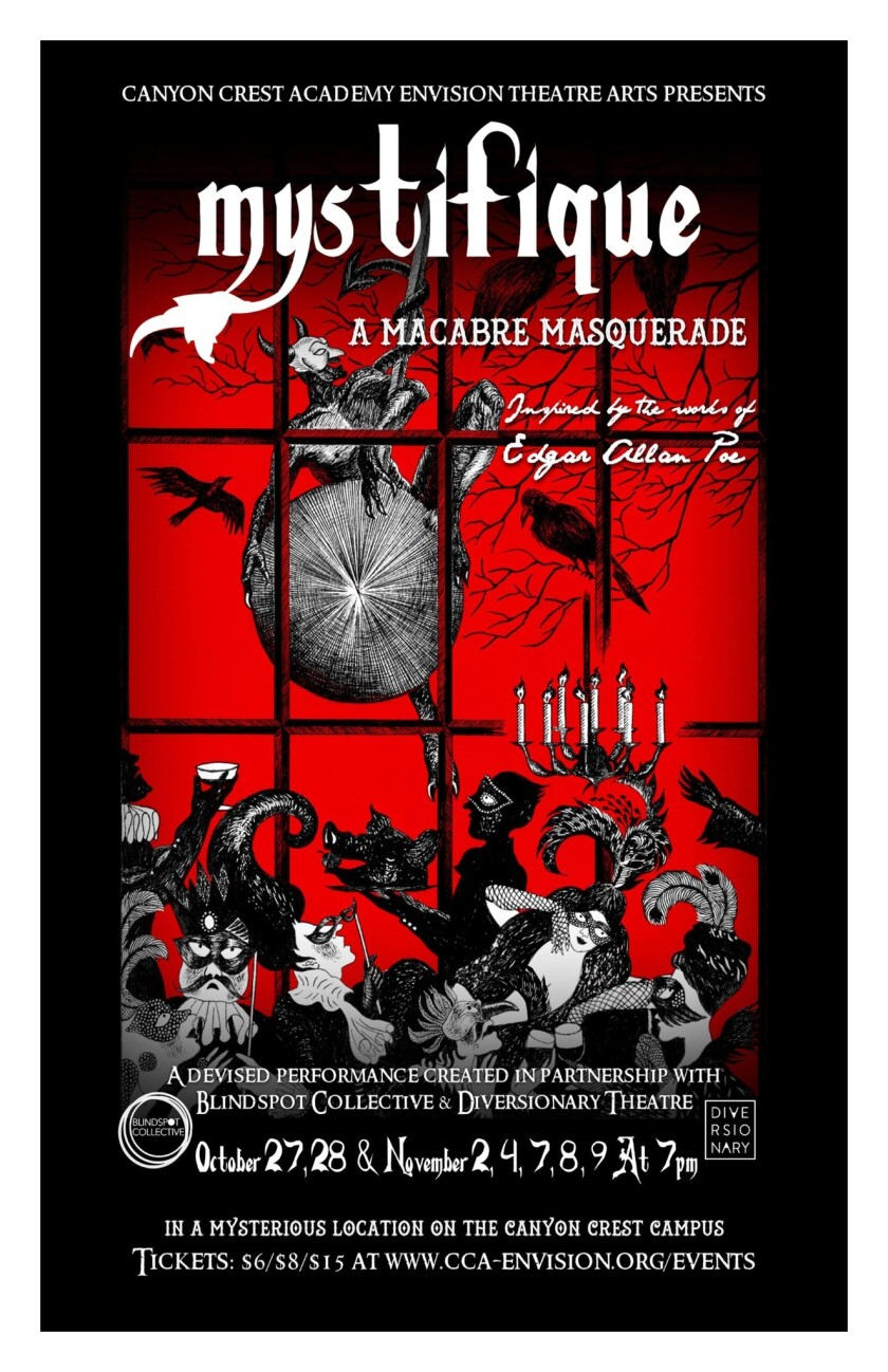 """TextEditor Co-created in collaboration with Canyon Crest students, Edgar Allan Poe's grisly, gruesome stories and poems burst to life in """"Mystifique: a Macabre Masquerade."""""""