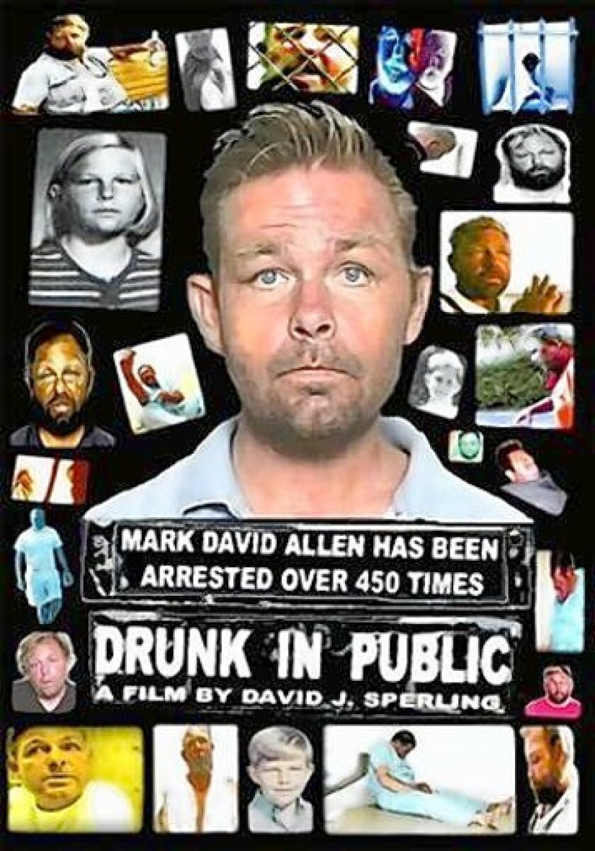 """Mark David Allen is the subject of a documentary, titled """"Drunk in Public,"""" by Newport Beach Police Custody Officer David J. Sperling. The film chronicled Allen's many arrests and long struggle with alcoholism. Allen was found dead Wednesday. He was 50."""