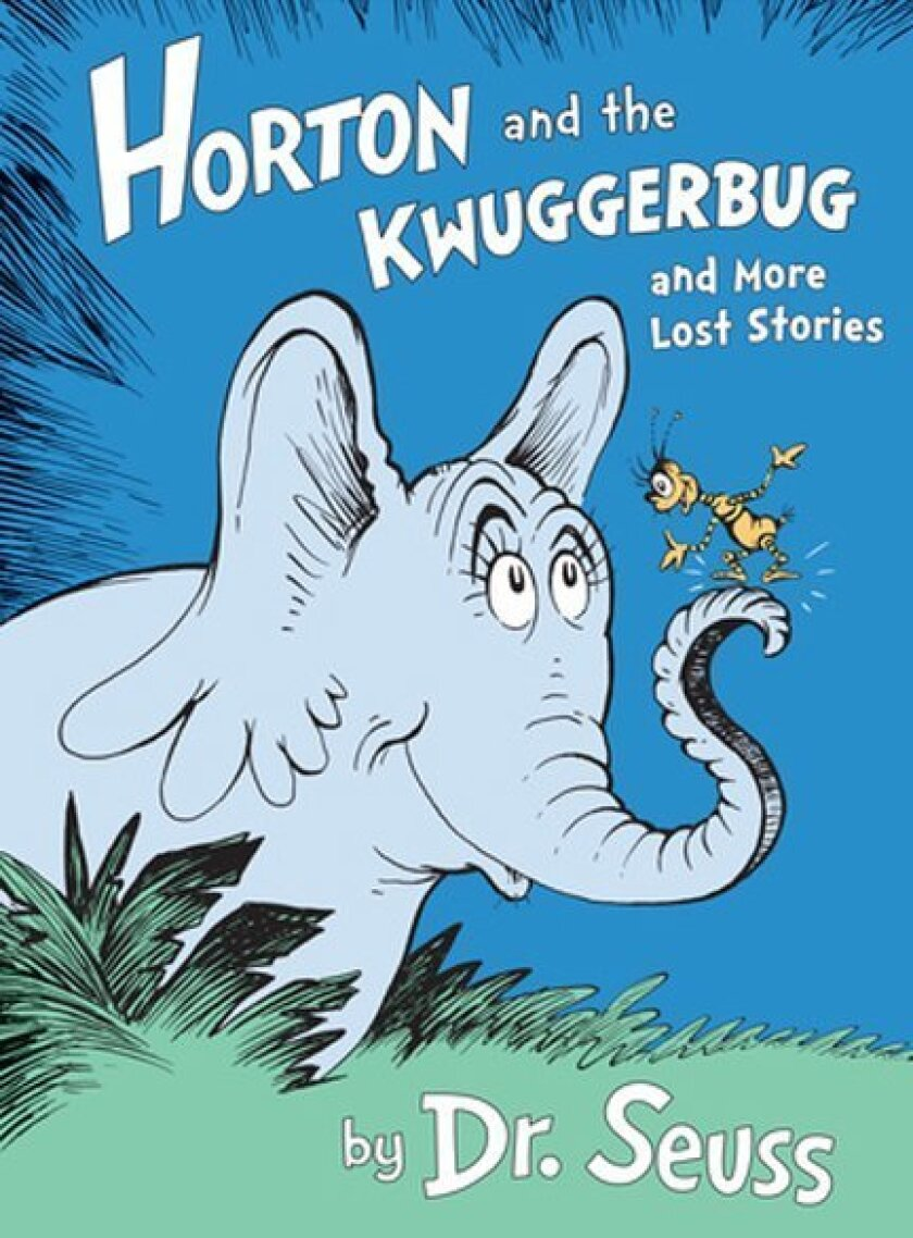 """""""Horton and the Kwuggerbug and Other Lost Stories"""" is a collection of four illustrated stories by Dr. Seuss, published on Sept. 9, 2014 and contains four stories: """"Horton and the Kwuggerbug,"""" """"Marco Comes Late,"""" """"How Officer Pat Saved the Whole Town"""" and """"The Hoobub and the Grinch."""""""