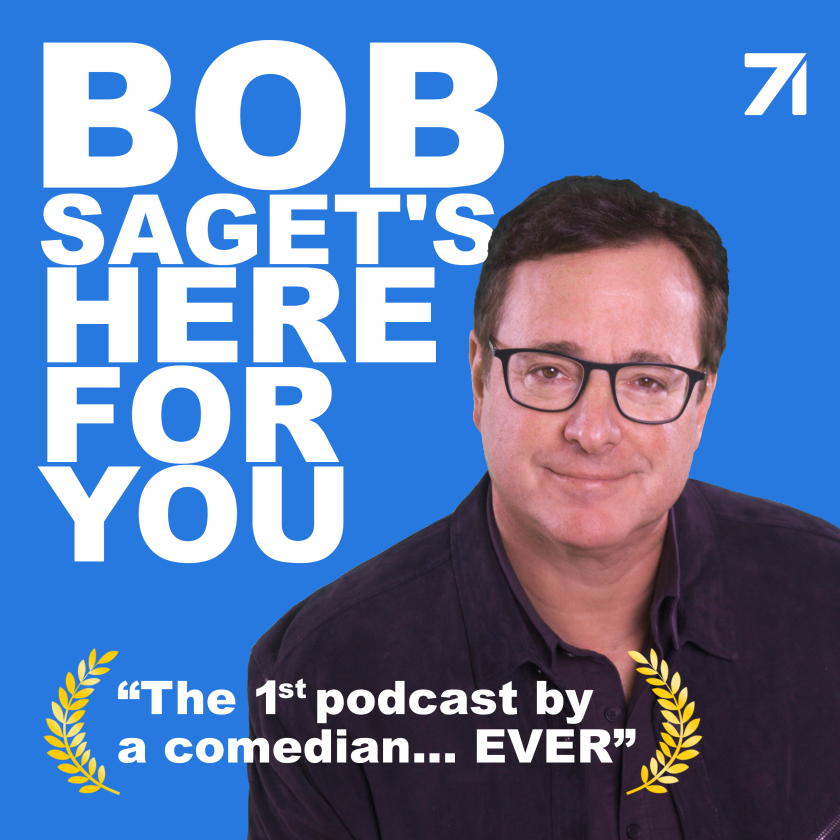 """""""Bob Saget's Here for You"""""""