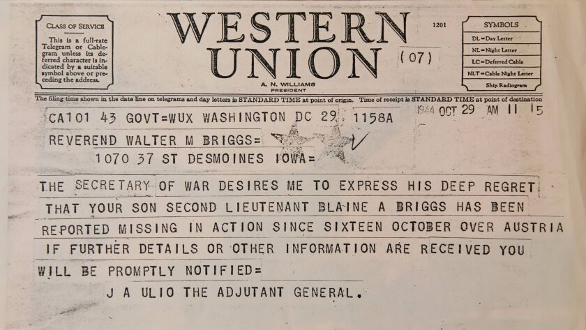 A 1944 Telegram sent to the family of Blaine Briggs, who was a navigator on a B-24 plane in World War II. His plane was shot down and he was captured by the German army. His family didn't know he was alive for several weeks.
