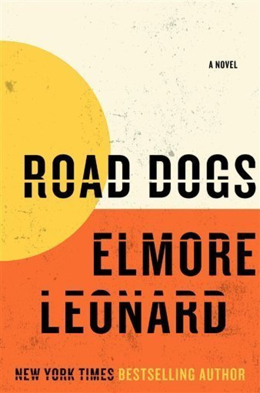 """This book cover image released by William Morrow, the cover of """"Road Dogs,"""" by Elmore Leonard, is shown. (AP Photo/William Morrow)"""