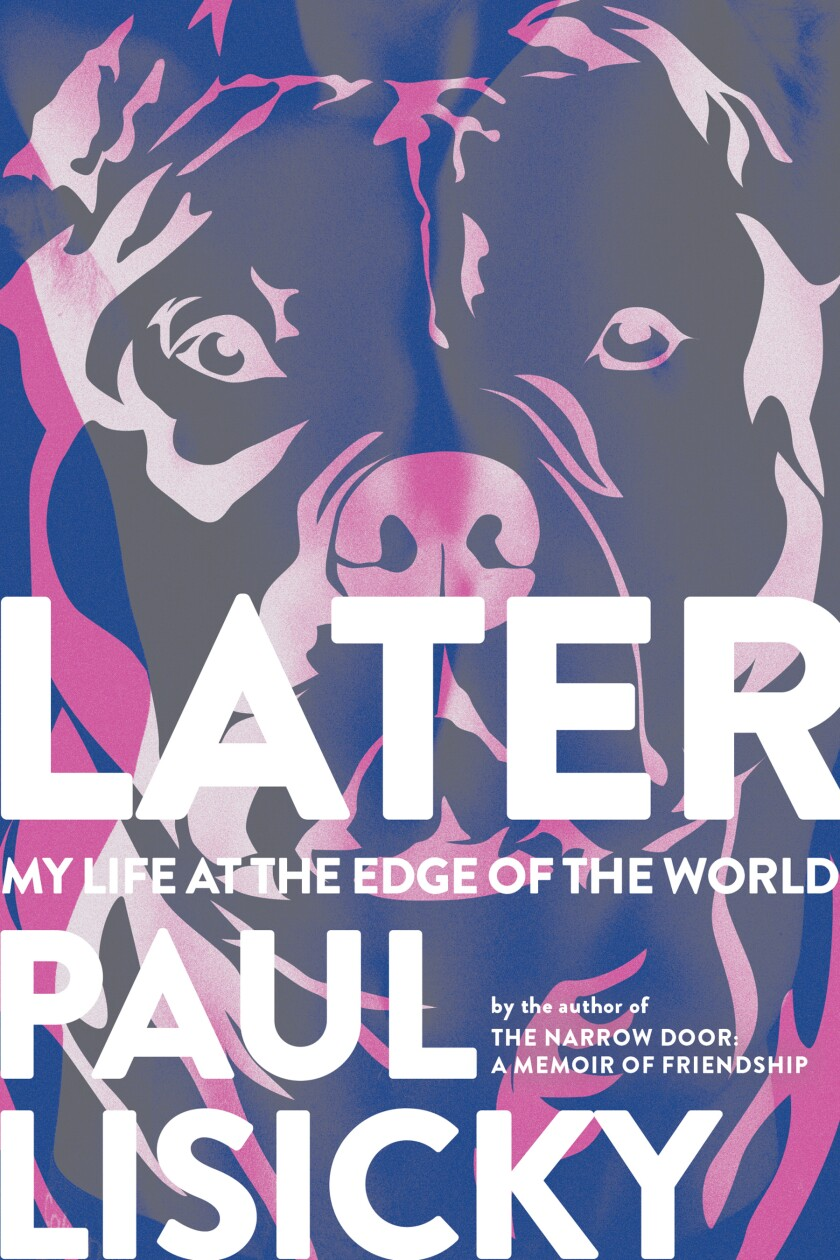 """A book jacket for Paul Lisicky's """"Later: My Life at the Edge of the World."""" Credit: Graywolf Press"""