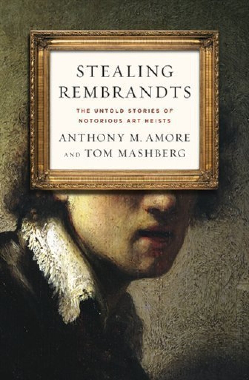 "In this book cover image released by Palgrave Macmillan , ""Stealing Rembrandts: The Untold Stories of Notorious Art Heists,"" by Anthony M. Amore and Tom Mashberg, is shown. (AP Photo/Palgrave Macmillan )"