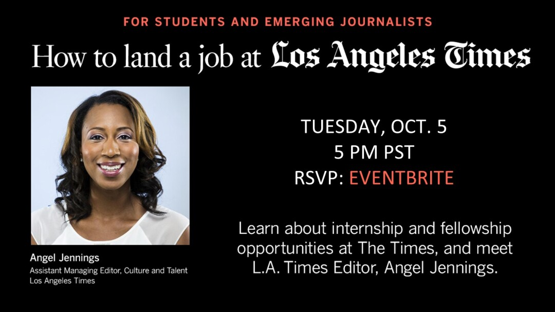 How to land a job at the LA Times: A Guide for college students and emerging journalists