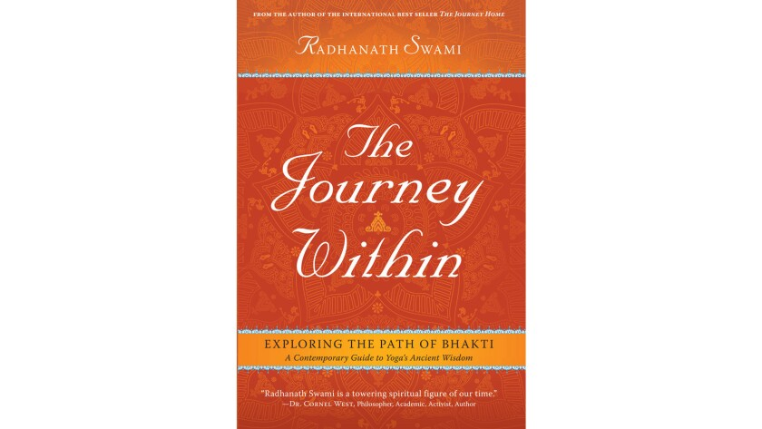 """Radhanath Swami's new book, """"The Journey Within."""""""