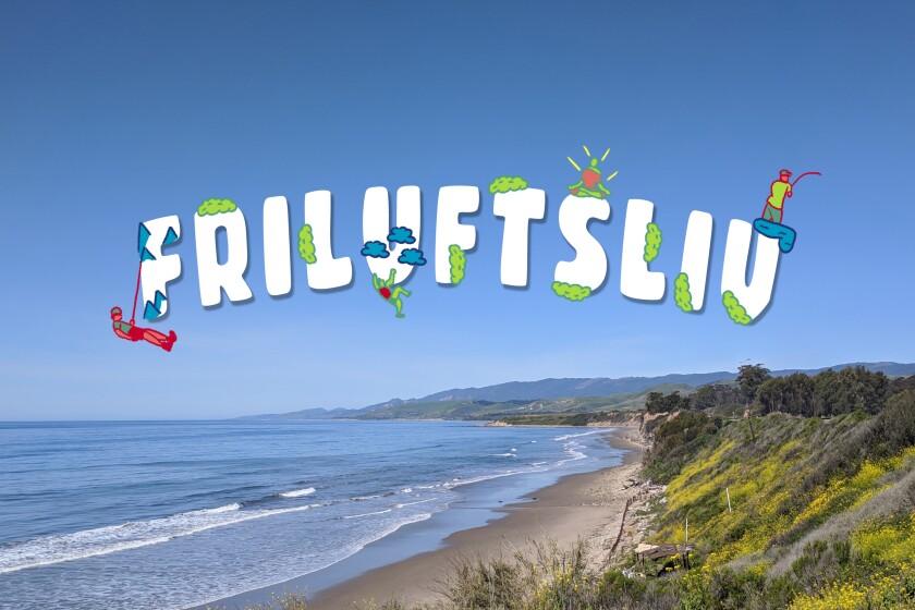 Friluftsliv, Southern California style.