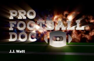 Pro Football Doc: J.J. Watt