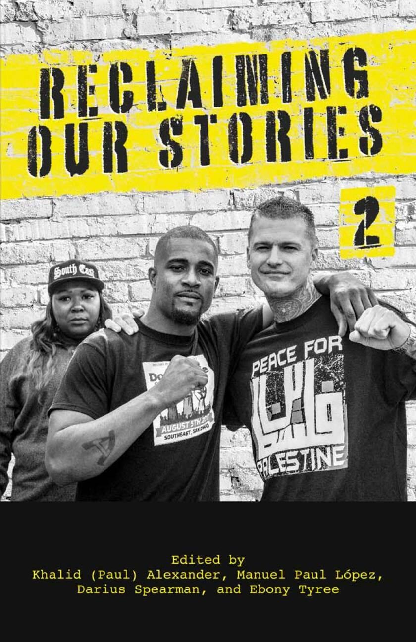 """Reclaiming Our Stories 2"" edited by Kahlid Paul Alexander, Manuel Paul Lopez, Darius Spearman and Ebony Tyree."