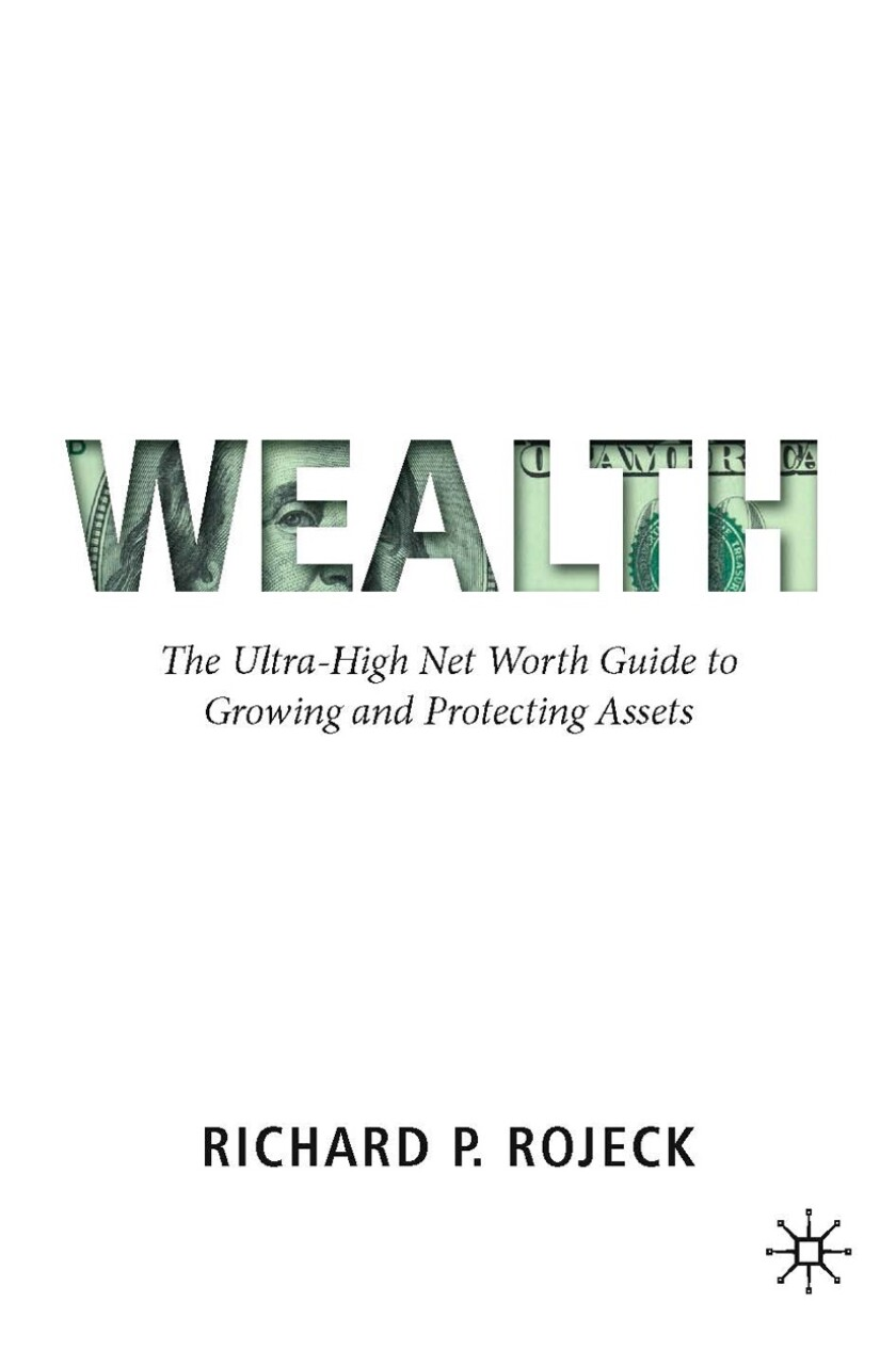 """The cover of """"Wealth: The Ultra-High Net Worth Guide to Growing and Protecting Assets"""""""