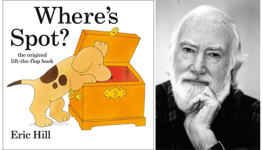 """Eric Hill, author of the beloved """"Spot"""" children's books, died at age 86."""