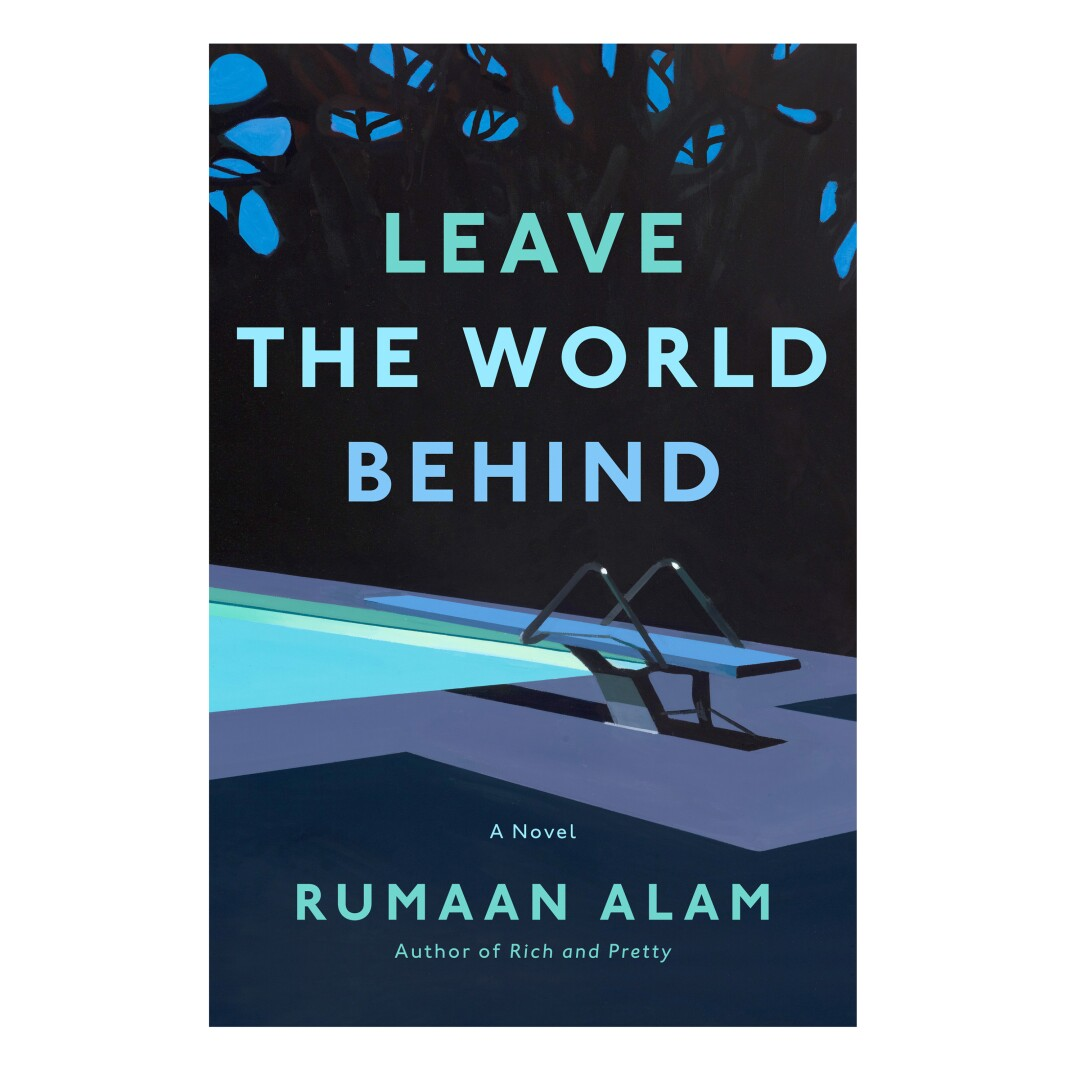 HOLIDAY GIFT GUIDE - Cover of the book Leave The World Behind: A novel by Rumaan Alam.