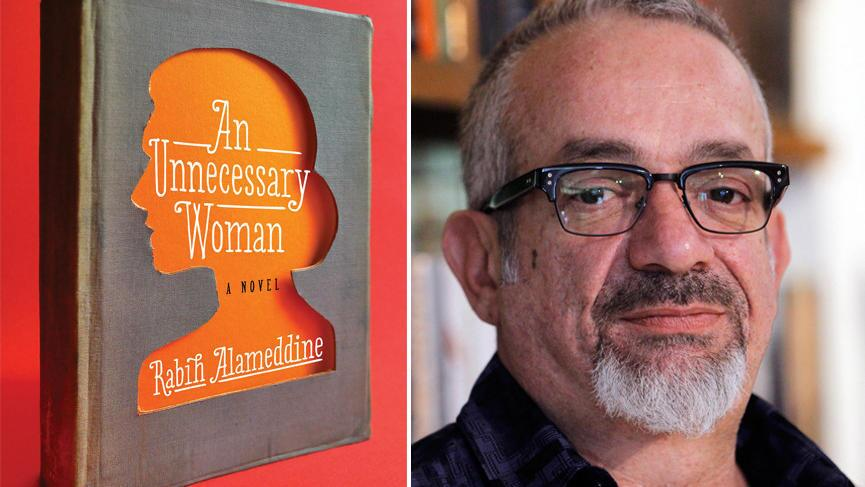"""A finalist for the National Book Award in fiction: """"An Unnecessary Woman"""" by Rabih Alameddine"""