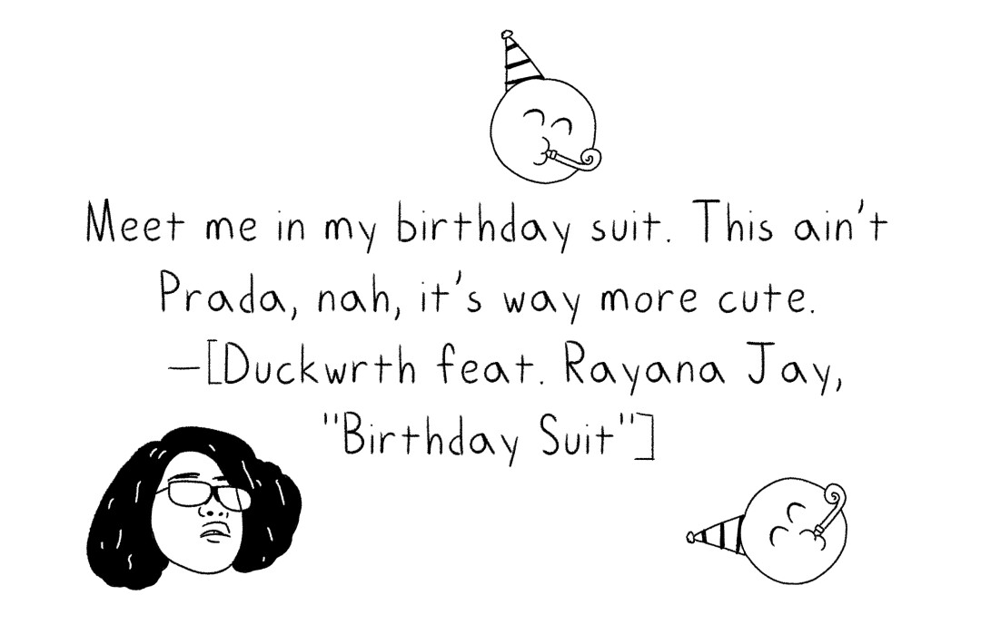 """A lyric from Duckwrth's song """"Birthday Suit"""""""