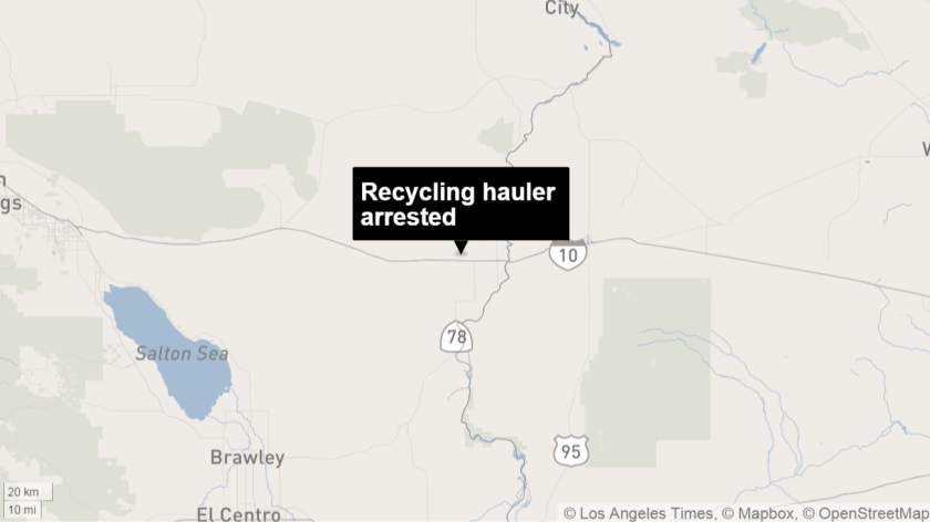 A recycling hauler was arrested last month for allegedly bringing 10 tons of plastic and aluminum from Arizona to California to illegally recoup a state refund.