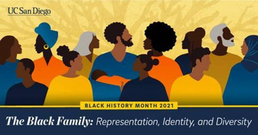 UC San Diego presents its 19th annual Black History Month Celebration and Scholarship Awards Ceremony online Friday, Feb. 26.