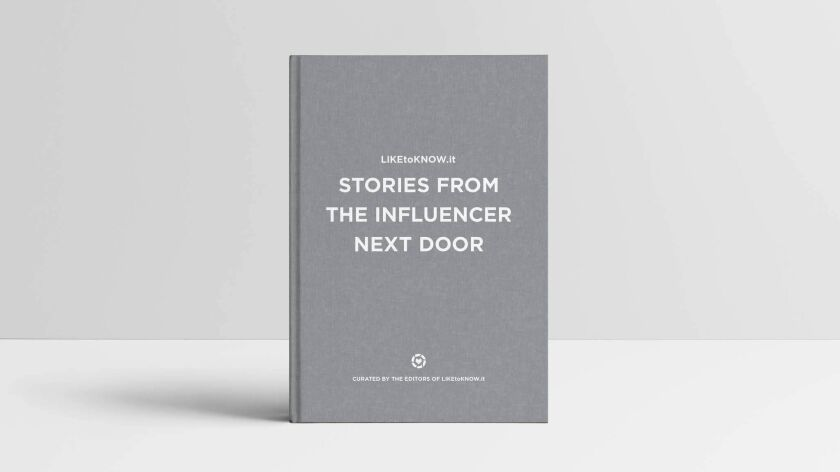 A Coffee Table Book On Influencers Has Arrived Los Angeles Times