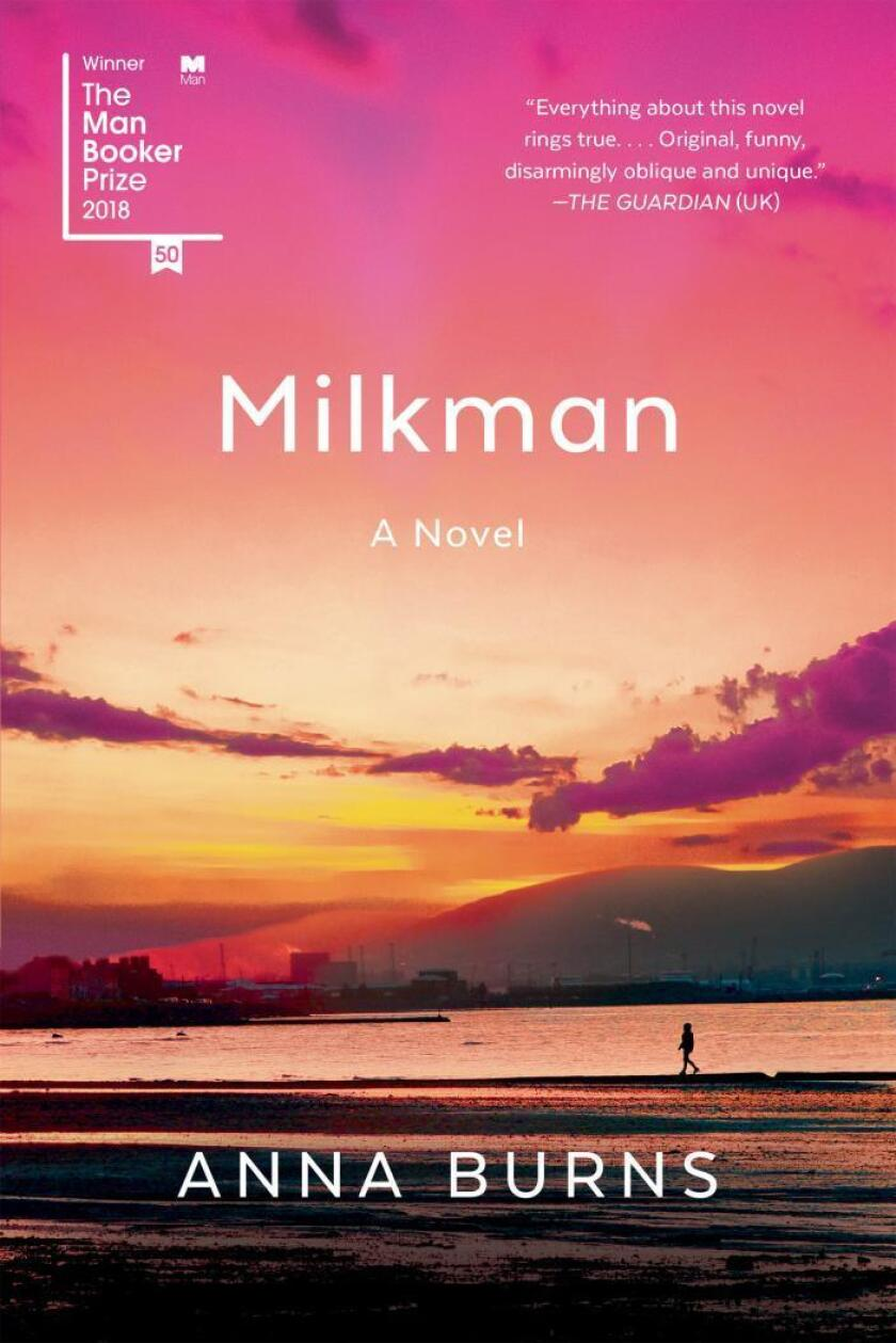 "Book jacket for ""Milkman"" A Novel by Anna Burns"