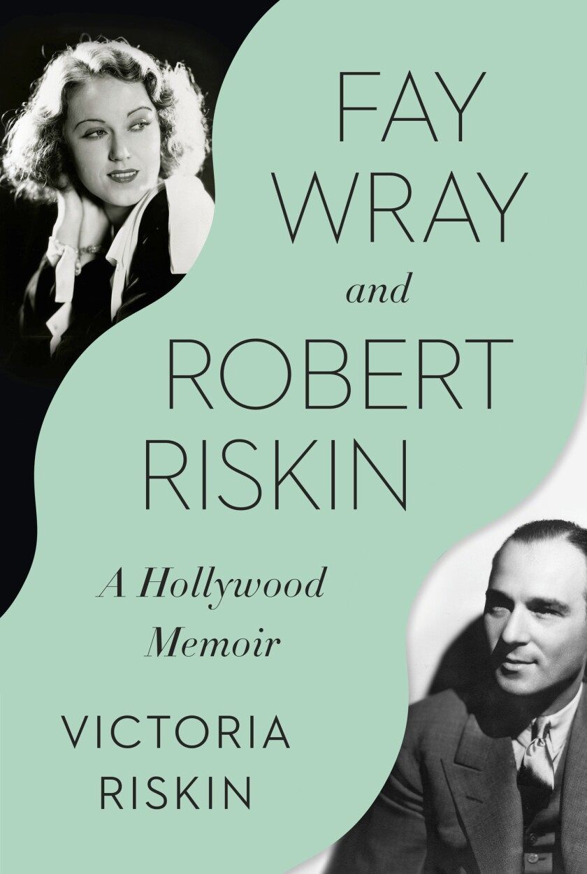 """This cover image released by Pantheon shows """"Fay Wray and Robert Riskin: A Hollywood Memoir,"""" by Vic"""