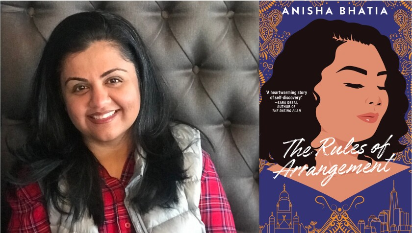 """San Diego author Anisha Bhatia and her new book, """"The Rules of Arrangement"""""""