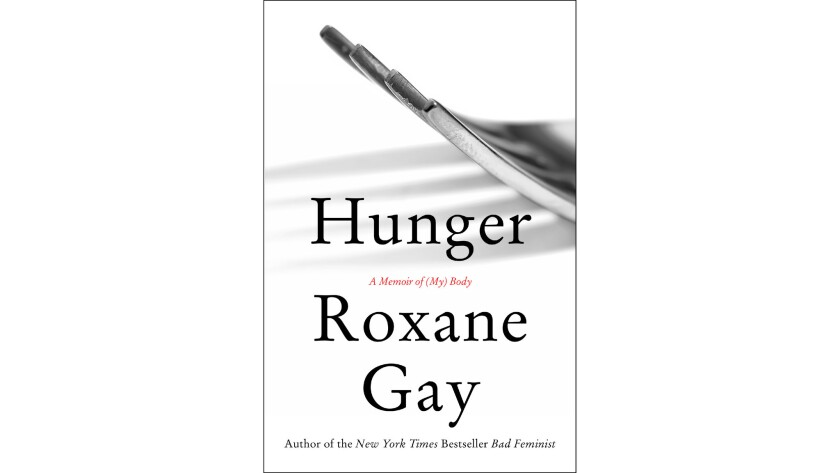 """Hunger"" by Roxane Gay"
