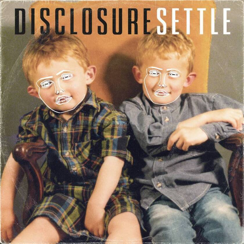 """The English dance duo Disclosure's new album is """"Settle."""""""