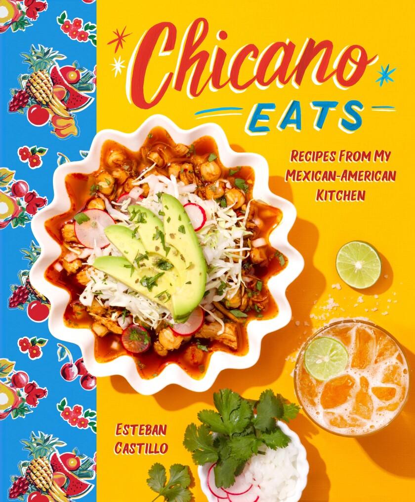 """The cover of Esteban Castillo's vibrant new cookbook """"Chicano Eats."""""""