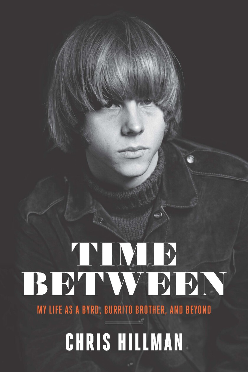 """Chris Hillman on the cover of his 2020 memoir, """"Time Between."""""""