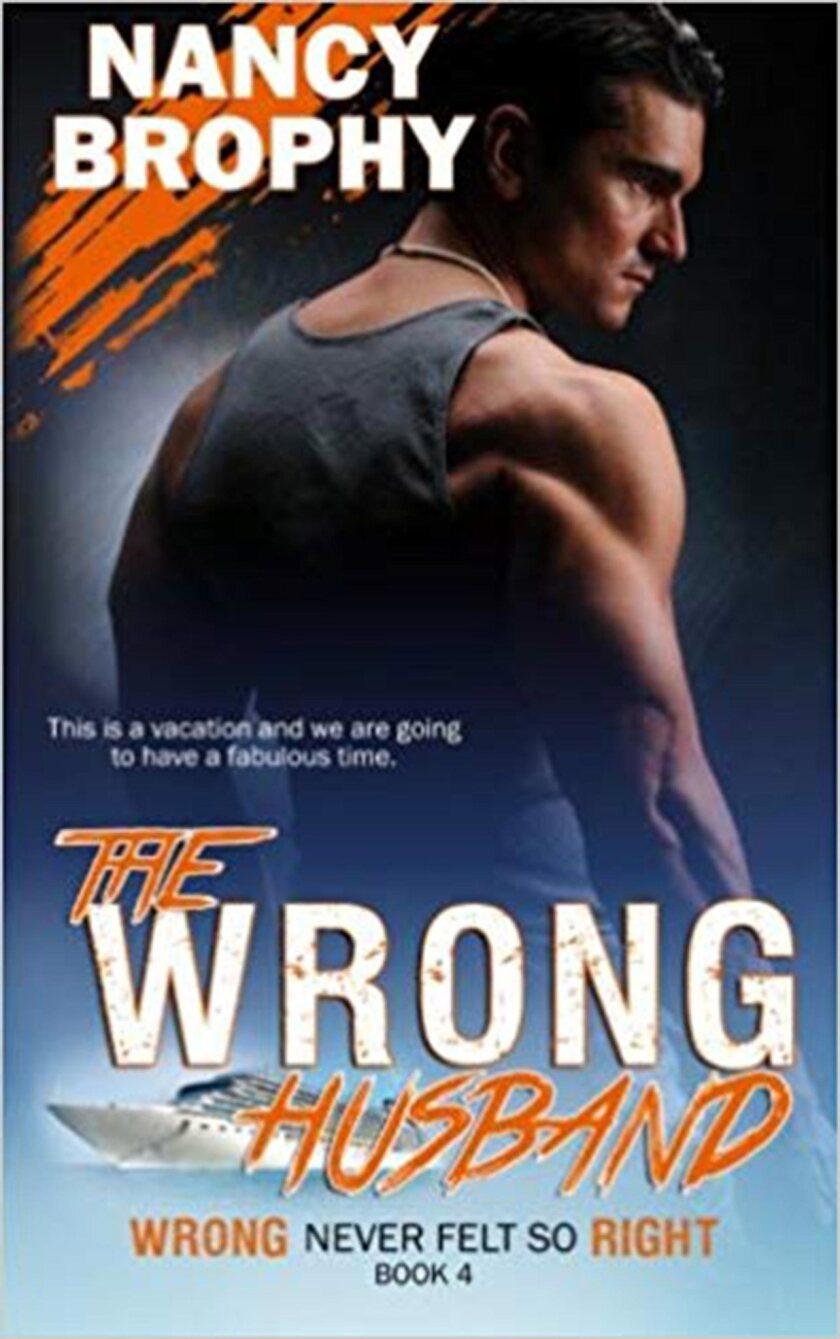 The Wrong Husband Nancy Crampton-Brophy
