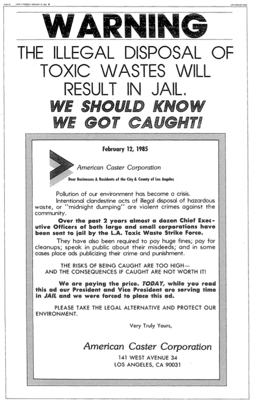 """""""The illegal disposal of toxic wastes will result in jail. We should know we got caught!"""" reads a 1985 ad."""