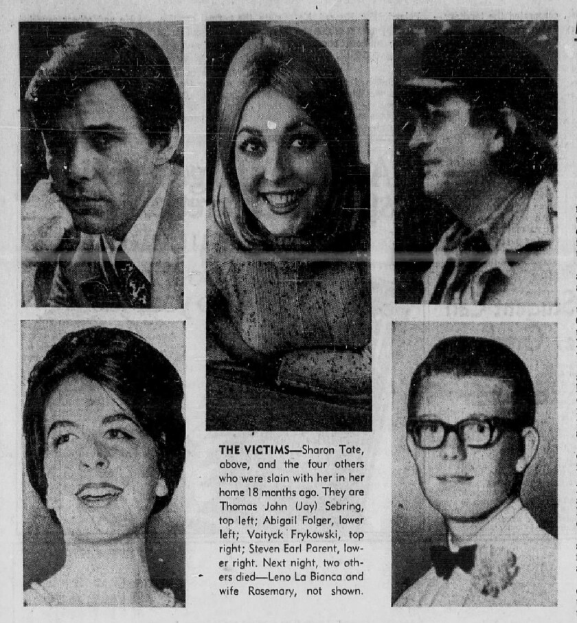 Sharon Tate and the four others who were slain with her at her Benedict Canyon estate in 1969.