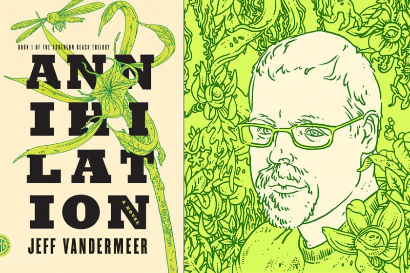 """The cover of """"Annihilation"""" and illustration of author Jeff Vandermeer."""