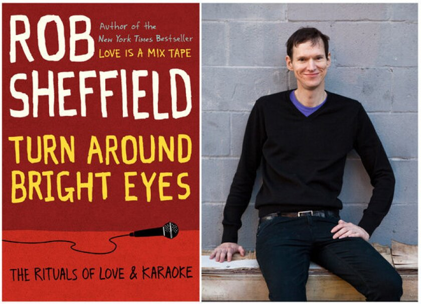 "The cover of ""Turn Around Bright Eyes"" and author Rob Sheffield."