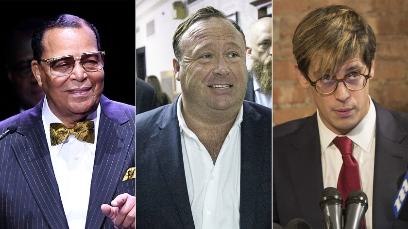 Louis Farrakhan, Alex Jones and Milo Yiannopoulos