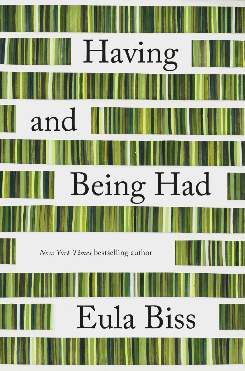 """This cover image released by Riverhead Books shows """"Having and Being Had"""" by Eula Biss. (Riverhead Books via AP)"""