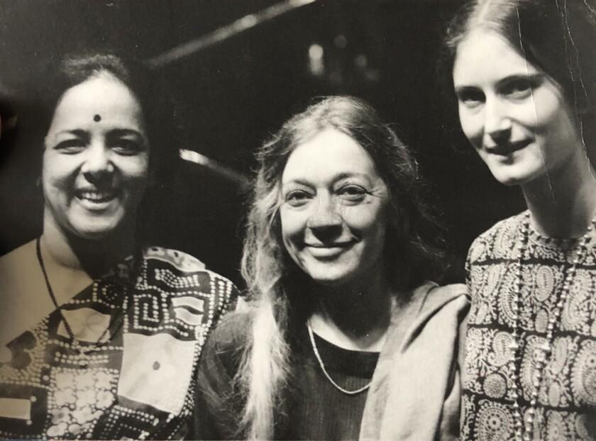 Lakshmi Shankar (left), Jan Steward and Paula Rao in the late 1960s.